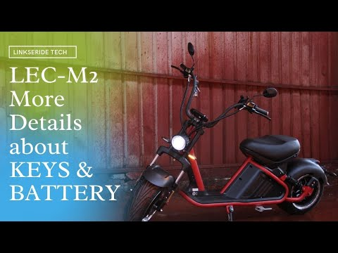 Battery and Keys Intro of M2 Chopper Electric Scooter Citycoco