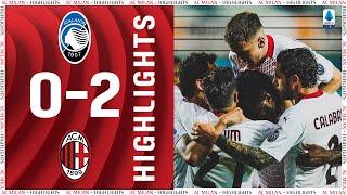 Highlights   Atalanta 0-2 AC Milan   Matchday 38 Serie A TIM 2020/21