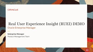 Oracle Real User Experience Insight (RUEI) Demo
