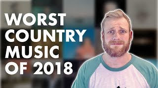 The Worst Country Music of 2018