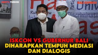 Penyelesaian ISKCON VS Gubernur Bali Diharapakan Secara Mediasi dan Dialogis