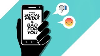 Why social media is BAD for you