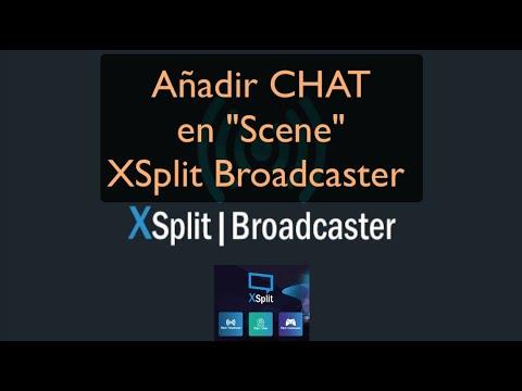 "Añadir CHAT en ""Scene"" XSplit Broadcaster"