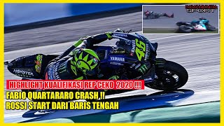 HIGHLIGHT KUALIFIKASI REP CEKO MOTOGP 2020 ❗QUARTARARO CRASH❗ VALENTINO ROSSI START DARI TENGAH