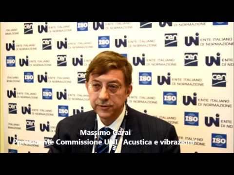 Riunita la Commissione Acustica e Vibrazioni dell'UNI: intervista al presidente Massimo Garai
