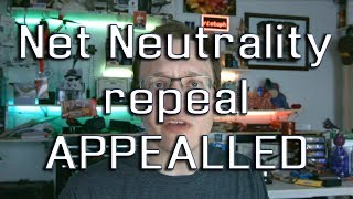 Net Neutrality Repeal APPEALED by 22 State Attorneys General