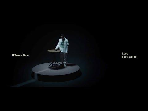 로꼬 (Loco) - 시간이 들겠지 (Feat. Colde) (ENG)