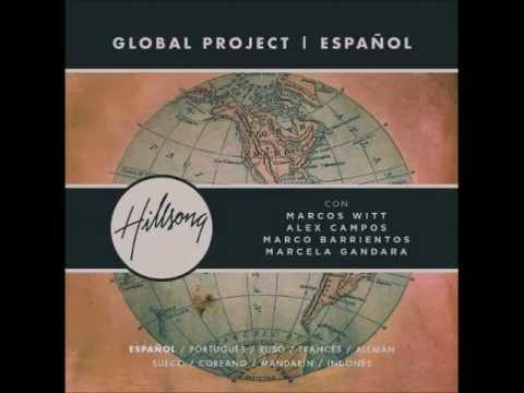 07. Aqui Estoy // Hillsong Global Project