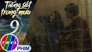 THVL | Tiếng sét trong mưa - Tập 9[4]: Quang không tin con của Dung đều là núm ruột của mình