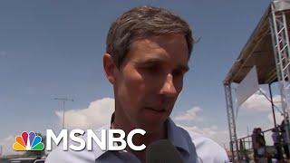 Beto O'Rourke Calls Donald Trump A White Supremacist | Deadline | MSNBC