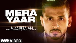 Mera Yaar – R Haider Ali Punjabi Video Download New Video HD
