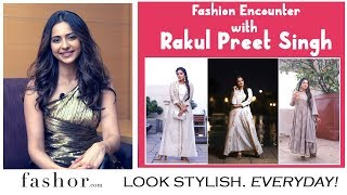 Actress Rakul Preet Singh shares her Fashion Secrets..