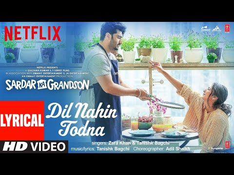 Lyrical video song 'Dil Nahin Todna' from Sardar Ka Grandson ft. Arjun Kapoor, Rakul Preet