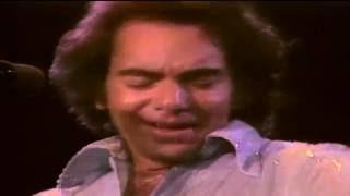 NEIL DIAMOND - LOVE AT THE GREEK 1976 (PARTE-4)