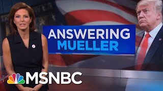 President Donald Trump's Lawyers Are Preparing Answers For Robert Mueller | Velshi & Ruhle | MSNBC