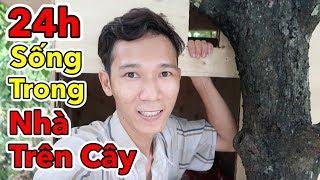 Lâm Vlog - Thử Thách 24 Giờ Sống Trong Nhà Trên Cây | 24h Sống Trong Nhà Gỗ Trên Cây