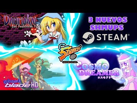 """DIRECTO: """"3 NUEVOS SHMUP STEAM"""" (DANMAKAI, GHOST BLADE HD y COSMO DREAMER)"""