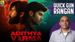 Adithya Varma Movie Review By Baradwaj Rangan | Dhruv Vikram | Banita Sandhu | Gireesaaya