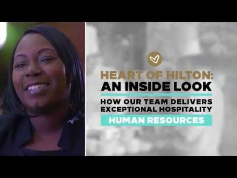 The Heart of Hilton: An Inside Look - Human Resources