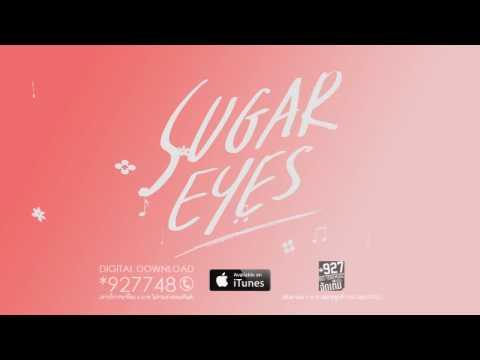 Sugar Eyes - ถ้าเธอฟังเพลงนี้...แสดงว่า [Official Lyric Video]