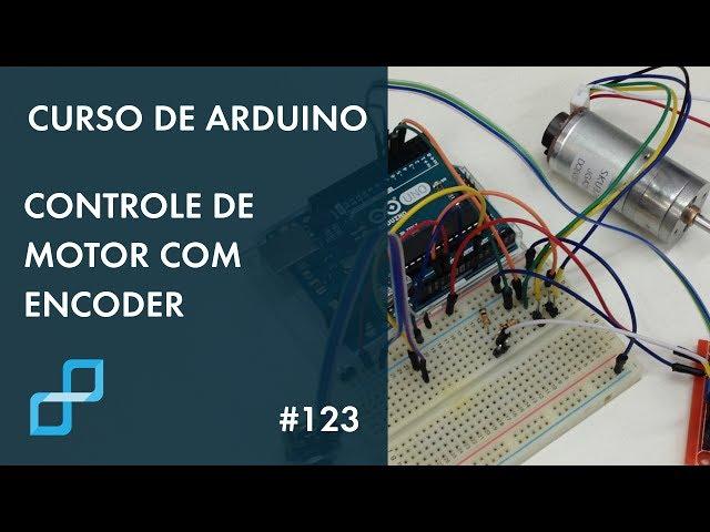 CONTROLE DE MOTOR COM ENCODER | Curso de Arduino #123