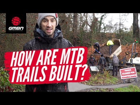 """How Are Mountain Bike Trails Built And Cared For""""   MTB Trail Advocacy"""
