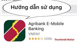 Agribank- chuyển khoản bằng điện thoại không cần thẻ ATM - sử dụng agribank emobile banking