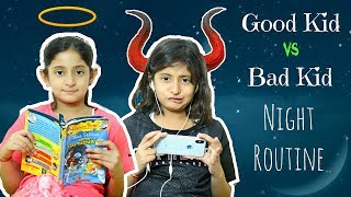 Good Kid vs Bad Kid - Night Routine   #Sketch #Fun #MyMissAnand