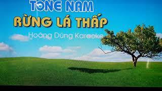 RỪNG LÁ THẤP karaoke ○ Sáng tác ☆ Trần Thiện Thanh ○ Giọng ca ☆ TRÍ TUỆ Audio