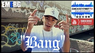"EMERG ""Bang"" [18th Street Pilsen Chicago Hip-Hop] 🇲🇽 CHICANO RAP"