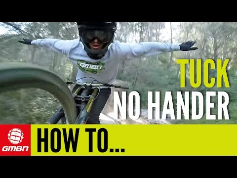 How To Do A Tuck No Hander | Mountain Bike Skills