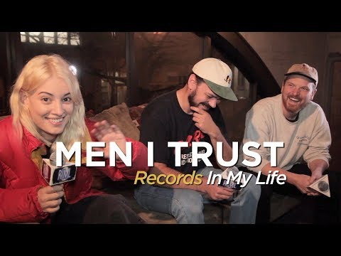 Men I Trust - Records In My Life (2018 interview)