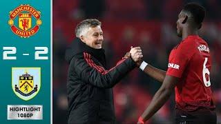 Manchester United vs Burnley 2 - 2   All Goals 720P HD