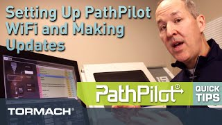 PathPilot Quick Tips - Setting Up WiFi and Software Updates