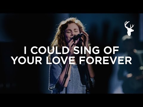 I Could Sing Of Your Love Forever - Steffany Gretzinger | Bethel Music Worship