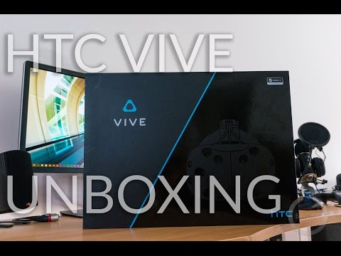The HTC Vive Unboxing