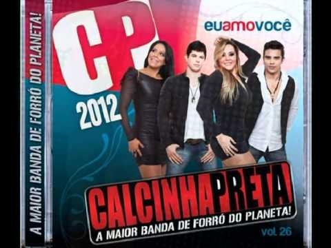 Baixar CALCINHA PRETA VOL 26 -QUEM AMA NÃO TRAI - LETRA E MUSICA - VELASKE BRAWM