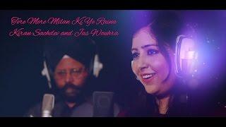 Tere Mere Milan Ki Ye Raina – Kiran Sachdev – Jas Wouhra Video HD
