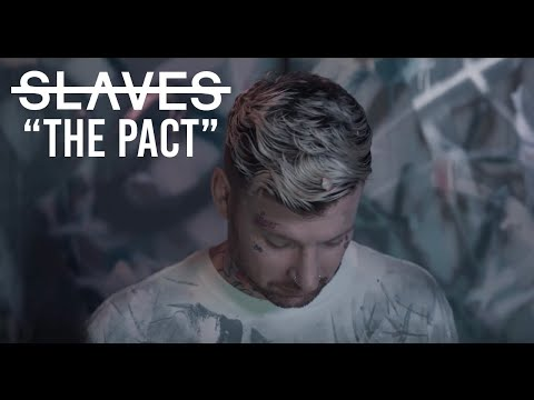 Slaves - The Pact (Music Video)