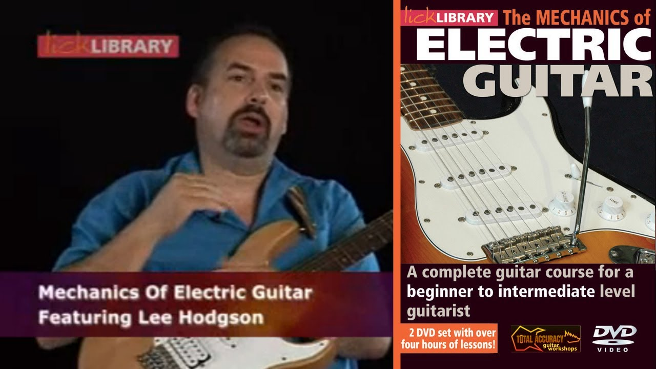 beginners guitar lessons mechanics of electric guitar with lee hodgson licklibrary youtube. Black Bedroom Furniture Sets. Home Design Ideas