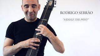 Rodrigo Serrão - Saddle the Pony