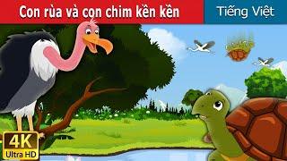 Con rùa và con chim kền kền   Tortoise and Vulture Story in Vietnamese   Truyện cổ tích việt nam