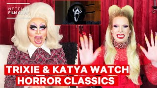 Drag Queens Trixie Mattel & Katya React to Scream & The Witches   I Like to Watch Horror   Netflix
