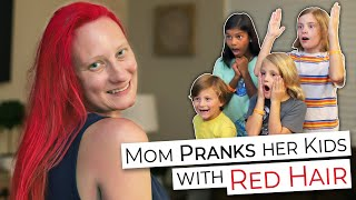 Mom PRANKS her Kids with Red Hair!! Funny & Family Friendly
