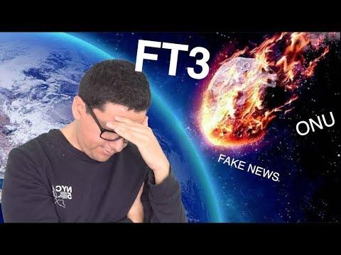 El Asteroide FT3 y Otras Noticias Falsas