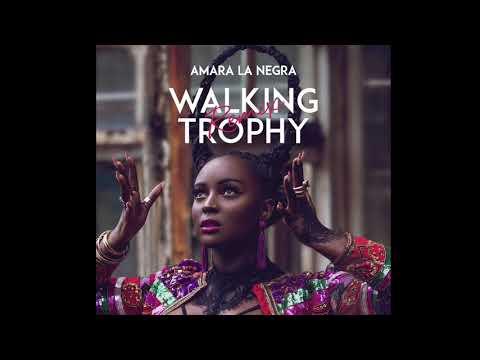 Amara La Negra - Walking Trophy (Remix) Official Audio