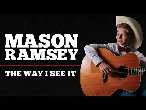 Mason Ramsey - The Way I See It [Official Audio]