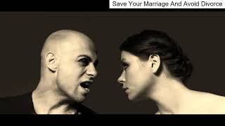 Solutions To Prevent Divorce - How To Save Your Marriage And Prevent A Divorce?