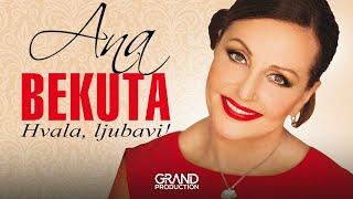 Ana Bekuta - Sto je moje to je samo moje - (Audio 2013) HD
