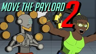 Move the Payload 2: An Overwatch Cartoon
